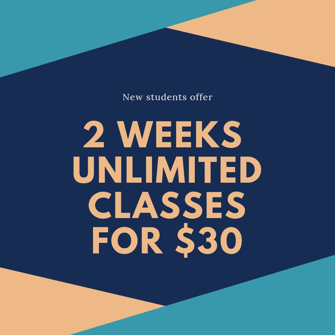 2 weeks unlimited classes for $30